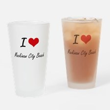 I love Mackinaw City Beach Michigan Drinking Glass