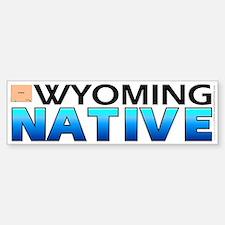 Wyoming native (bumper sticker 10x3)