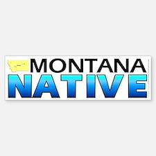 Montana native (bumper sticker 10x3)