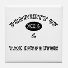 Property of a Tax Inspector Tile Coaster