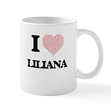 I love Liliana (heart made from words) design Mugs