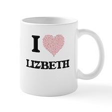 I love Lizbeth (heart made from words) design Mugs