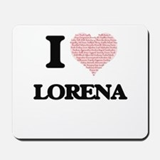 I love Lorena (heart made from words) de Mousepad
