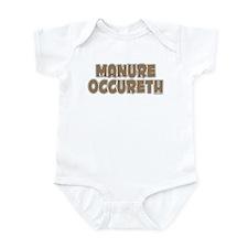 MANURE OCCURETH Infant Bodysuit
