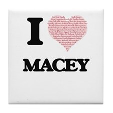 I love Macey (heart made from words) Tile Coaster