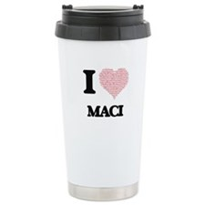 I love Maci (heart made Travel Mug