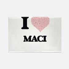 I love Maci (heart made from words) design Magnets