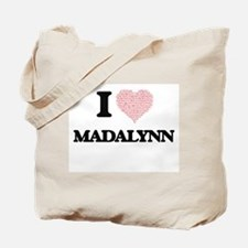 I love Madalynn (heart made from words) d Tote Bag