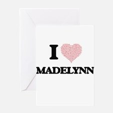 I love Madelynn (heart made from wo Greeting Cards