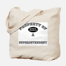 Property of a Superintendent Tote Bag