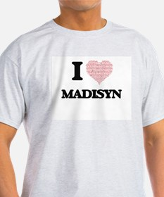 I love Madisyn (heart made from words) des T-Shirt