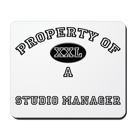 Property of a Studio Manager Mousepad