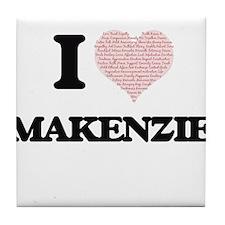 I love Makenzie (heart made from word Tile Coaster