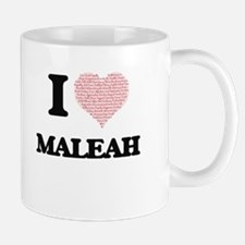 I love Maleah (heart made from words) design Mugs