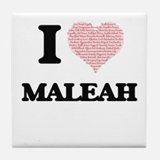 I love Maleah (heart made from words) Tile Coaster