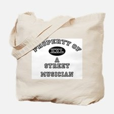 Property of a Street Musician Tote Bag