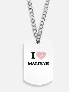 I love Maliyah (heart made from words) de Dog Tags