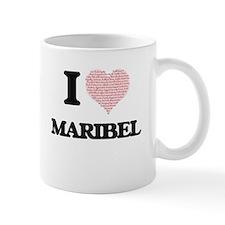 I love Maribel (heart made from words) design Mugs