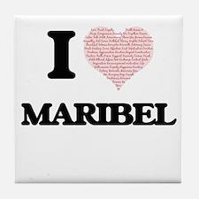 I love Maribel (heart made from words Tile Coaster