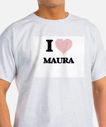 I love Maura (heart made from words) desig T-Shirt