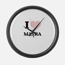 I love Mayra (heart made from wor Large Wall Clock