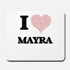 I love Mayra (heart made from words) des Mousepad