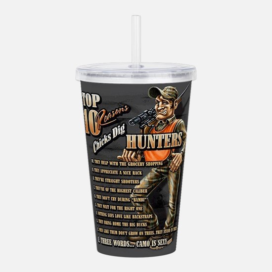 Why Chicks Dig Hunters Acrylic Double-wall Tumbler