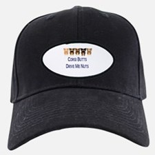 Corgi Butts Drive Me Nuts Baseball Hat