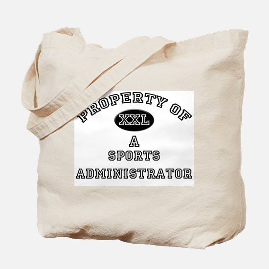 Property of a Sports Administrator Tote Bag