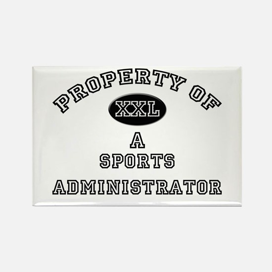 Property of a Sports Administrator Rectangle Magne