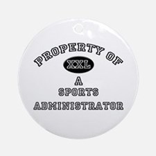 Property of a Sports Administrator Ornament (Round