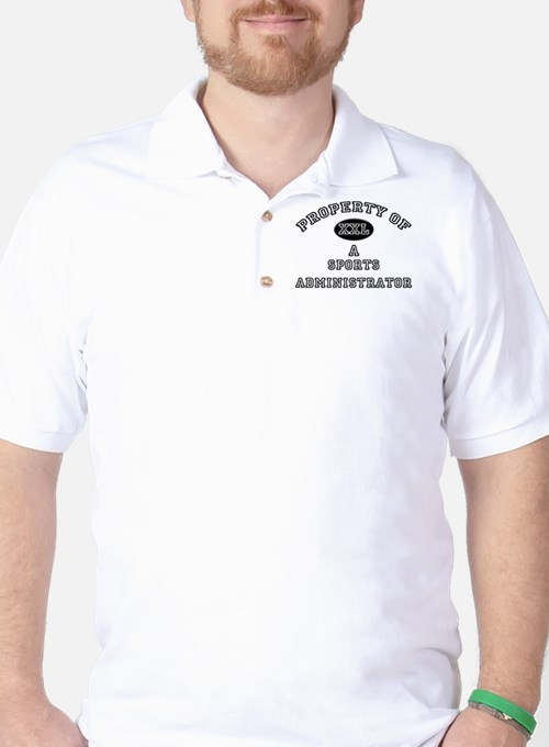 Property of a Sports Administrator T-Shirt