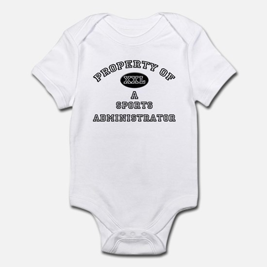 Property of a Sports Administrator Infant Bodysuit
