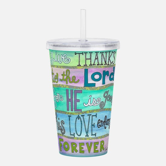 Give Thanks To The Lord Acrylic Double-wall Tumble