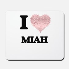 I love Miah (heart made from words) desi Mousepad