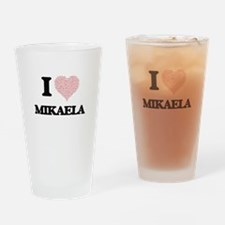 I love Mikaela (heart made from wor Drinking Glass