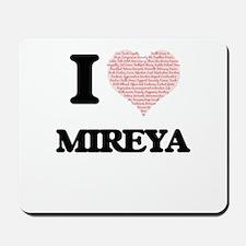 I love Mireya (heart made from words) de Mousepad