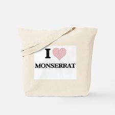 I love Monserrat (heart made from words) Tote Bag