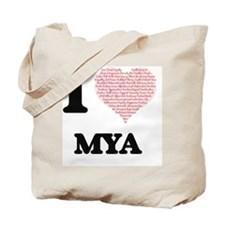 I love Mya (heart made from words) design Tote Bag