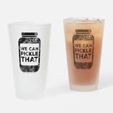 Vintage we can pickle that Drinking Glass