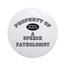 Property of a Speech Pathologist Ornament (Round)