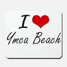 I love Ymca Beach Wisconsin artistic de Mousepad