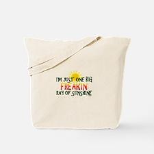 Freakin' Ray of Sunshine Tote Bag