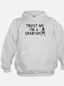 Trust Me I'm a Spartan Hoodie