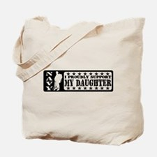 Proudly Support Dghtr - NAVY Tote Bag