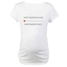 Not Enough Rage Shirt
