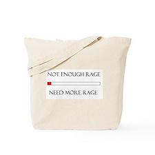 Not Enough Rage Tote Bag