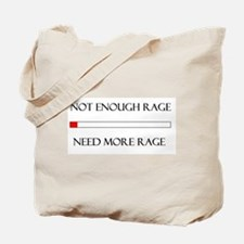 Not Enough Rage Tote Bag