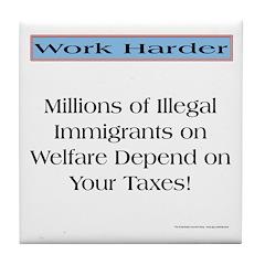 Illegal welfare support Tile Coaster