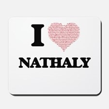 I love Nathaly (heart made from words) d Mousepad